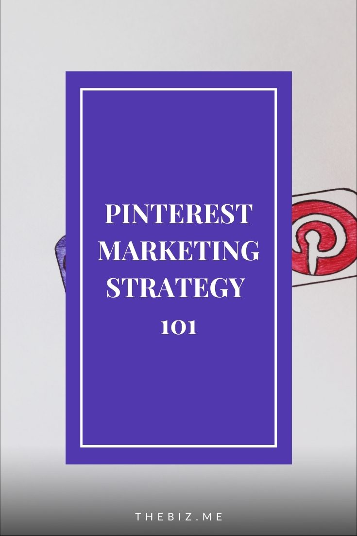 pinterest marketing strategy and tips for small businesses