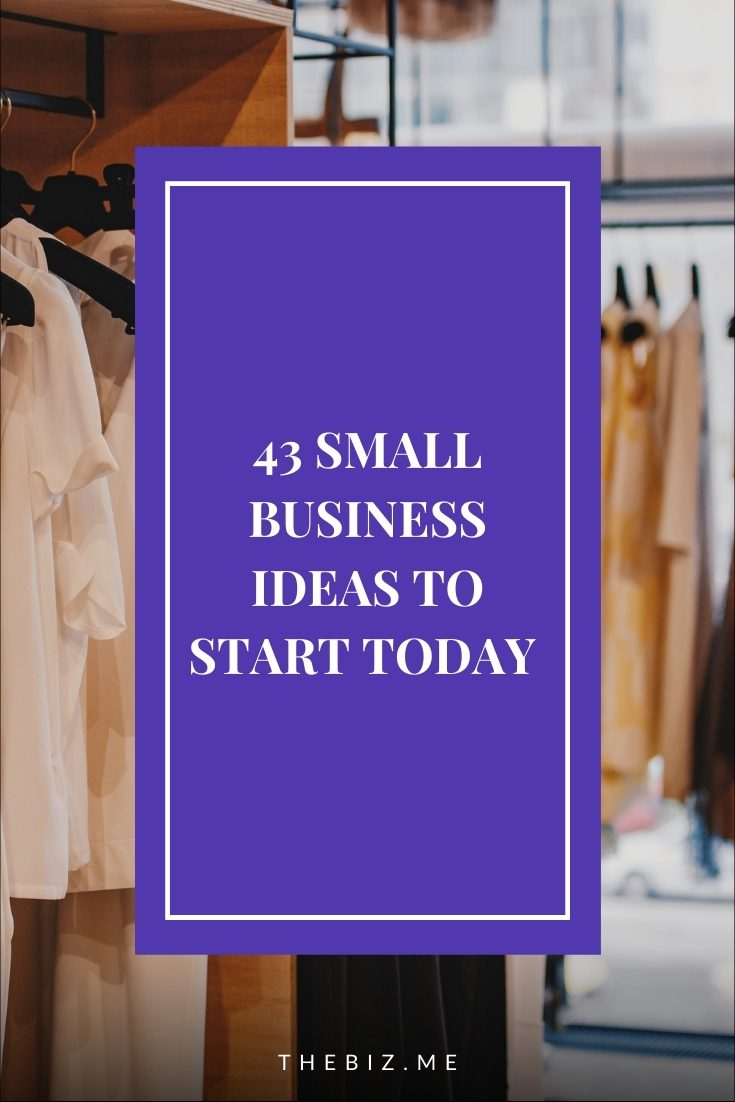 small businesses ideas to start today