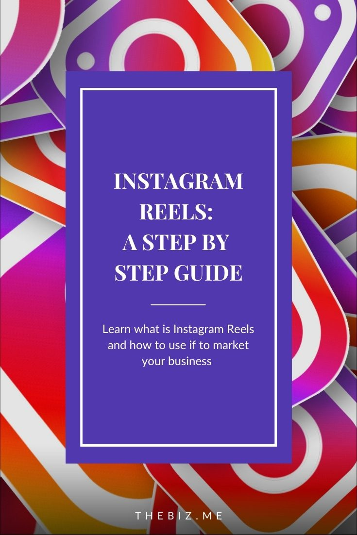 instagram reels for businesses step by step guide