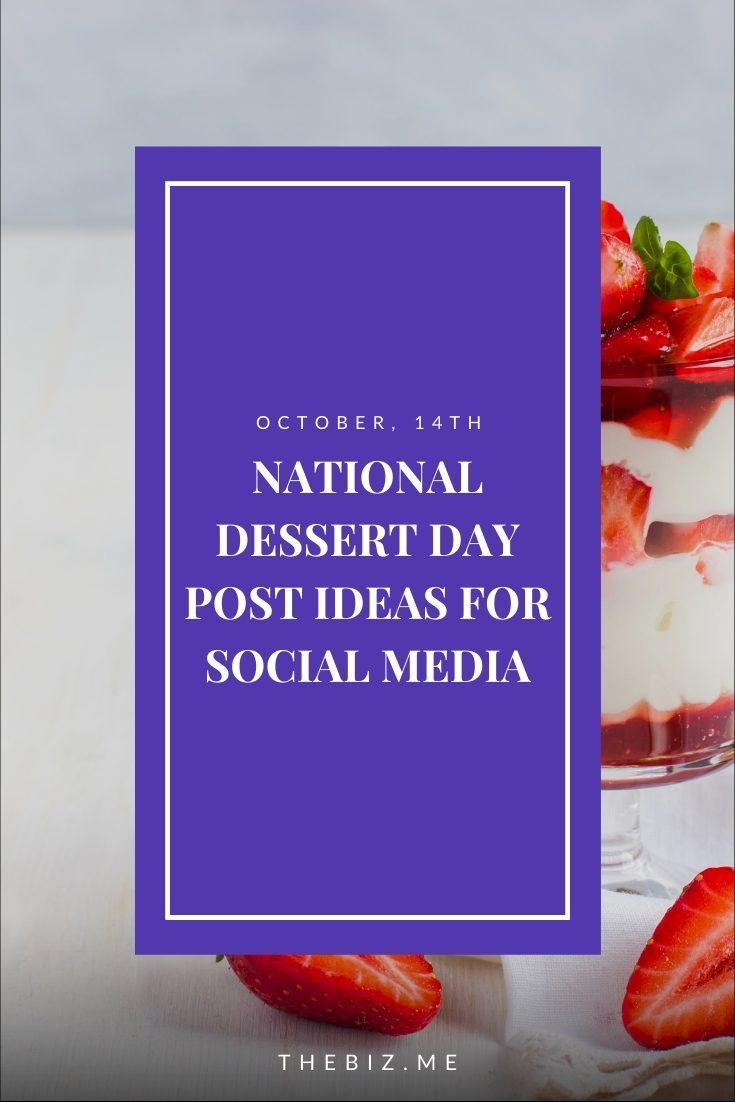 national dessert day post ideas for social media