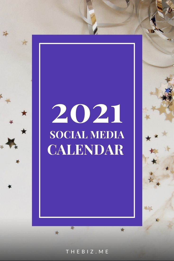 2021 social media calendar holidays and days of observance