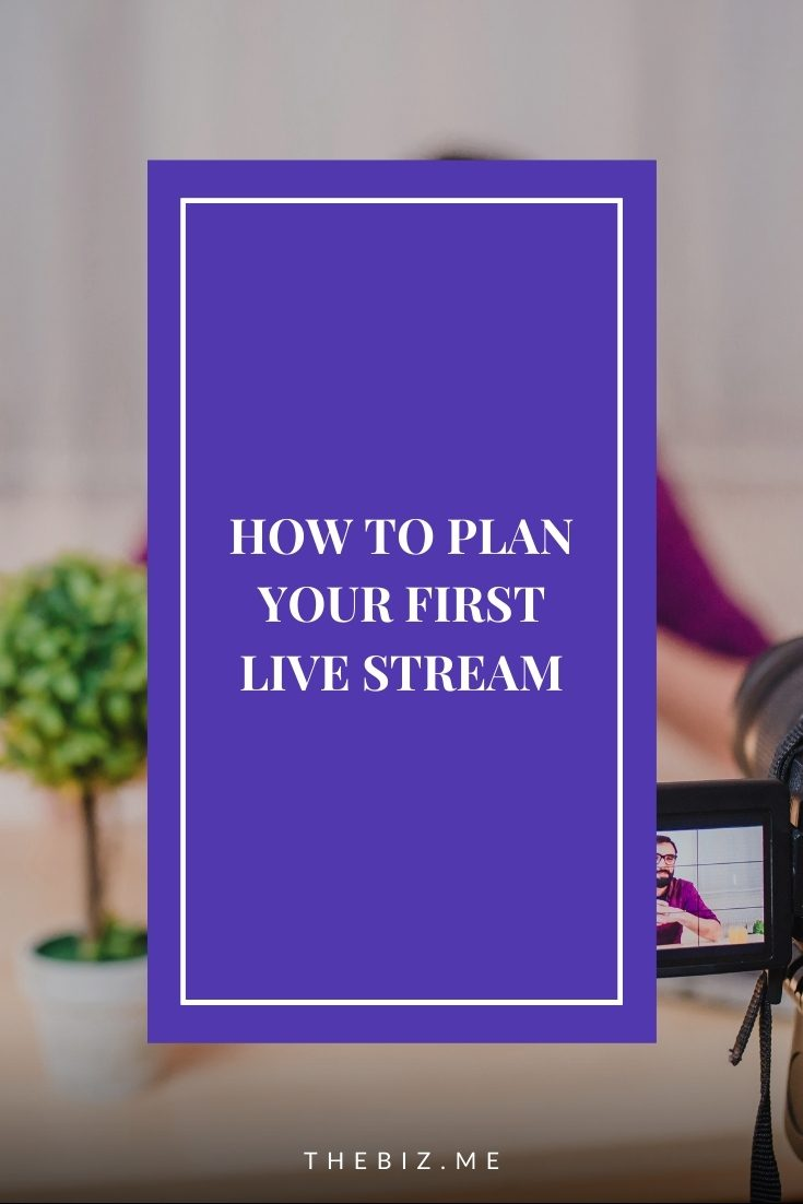 how to plan your first live stream
